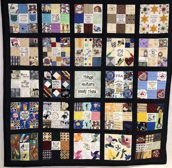 Quilt on Display, Things Quilters Really Think by Anne Baker